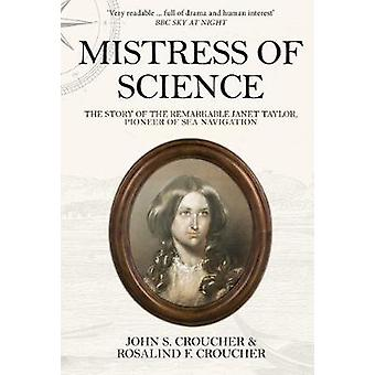 Mistress of Science - The Story of the Remarkable Janet Taylor - Pione