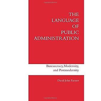 Die Sprache der öffentlichen Verwaltung - Bürokratie - Modernität und Po