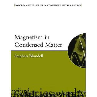Magnetismi tiiviin aineen (Oxford Master sarja tiiviin aineen fysiikka)