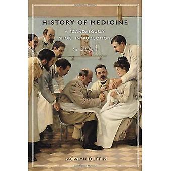 História da medicina, 2ª edição: uma introdução curta escandalosamente