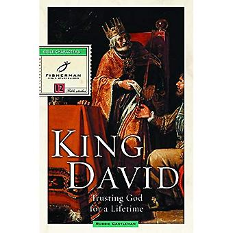King David: Trusting God for a Lifetime (Fisherman Bible study guides)