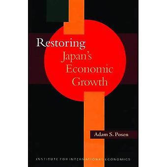 Restoring Japan's Economic Growth (Policy Analyses in International Economics)