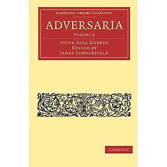 Insieme del libro in brossura di Adversaria 2 volumi: Adversaria, Volume 2 (collezione biblioteca di Cambridge - Classics)