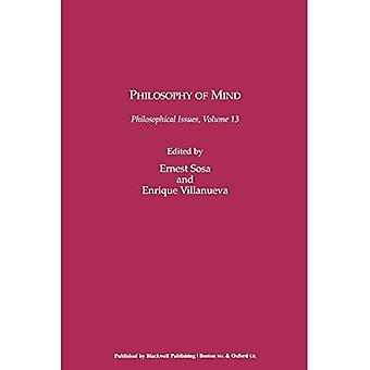 Philosophy of Mind (Philosophical Issues: A Supplement to Nous)