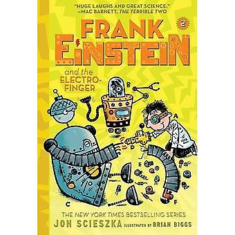 Frank-Einstein und die Elektro-Finger