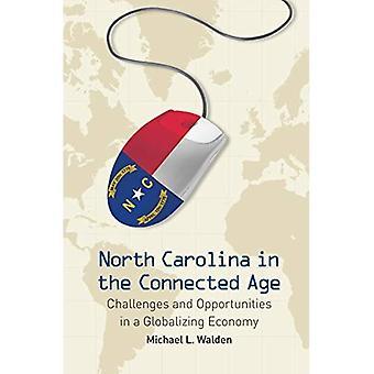 North Carolina im vernetzten Zeitalter: Herausforderungen und Chancen in einer globalisierten Wirtschaft