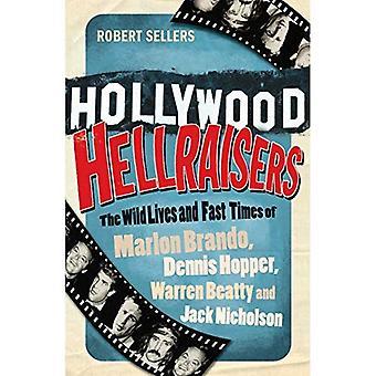 Hellraisers Hollywood: La vida salvaje y rápidos tiempos de Marlon Brando, Warren Beatty y Dennis Hopper, Jack Nicholson