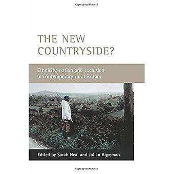 Die neue Landschaft?: Ethnie, Nation und Ausgrenzung in zeitgenössischen ländlichen Gebieten Großbritanniens