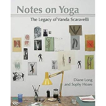 Notes sur le Yoga: l'héritage de Vanda Scaravelli