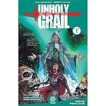 Unholy gral Vol. 1