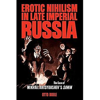 Erotische nihilisme laat gevangenisboerderij: het geval van Mikhail Artsybashev van Sanin