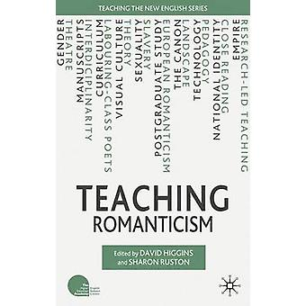 Teaching Romanticism by Higgins & David