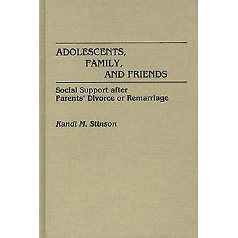 Sostegno sociale degli adolescenti famiglia e gli amici dopo il divorzio dei genitori o nuovo matrimonio di Stinson & Kandi M.