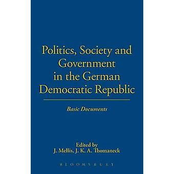 Politics Society and Government in the German Democratic Republic by Mellis & J.