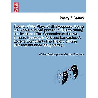 Zwanzig der spielt von Shakespeare wird die ganze Zahl in Quarto zu seinen Lebzeiten gedruckt. Der Streit der beiden berühmten Häuser von York und Lancaster.A Liebhaber Complaint.The Geschichte von K durch & William Shakespeare