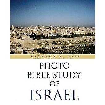 KUVA Raamatun tutkimus Israelin LEEP & RICHARD H.