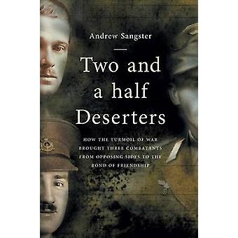 Two And A Half Deserters by Sangster & Andrew