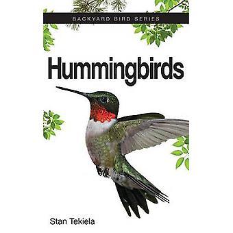 Hummingbirds by Stan Tekiela - 9781591935292 Book