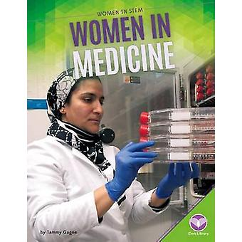 Women in Medicine by Tammy Gagne - 9781680782684 Book