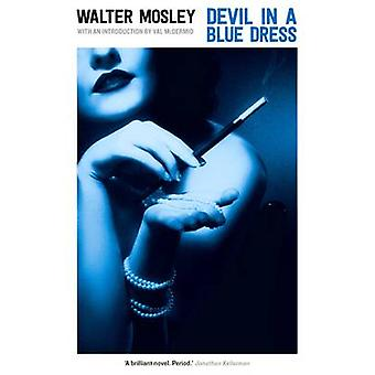 Devil in a Blue Dress by Walter Mosley - Val McDermid - 9781781255193