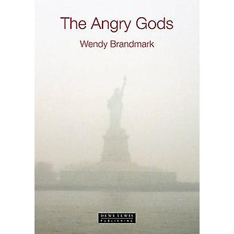 The Angry Gods by Wendy Brandmark - 9781899235940 Book