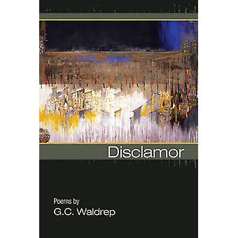 Disclamor by G. C. Waldrep - 9781929918973 Book