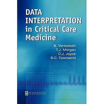Data interpretatie in Critical Care Medicine