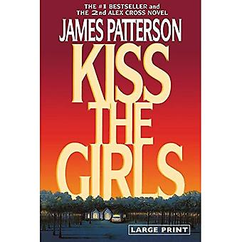 Kiss the Girls [Large Print]
