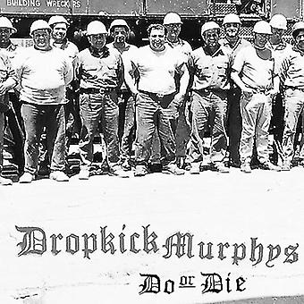 Dropkick Murphys - Do or Die [Vinyl] USA import