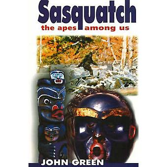 Sasquatch - The Apes Among Us (2nd Revised edition) by John Green - 97