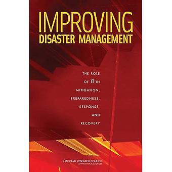 Forbedre katastrofehåndtering: Rolle av det i tiltak, beredskap, respons og gjenoppretting