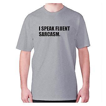 Mens divertente t-shirt slogan te e sarcasmo umorismo sarcastico - Parlo sarcasmo fluente