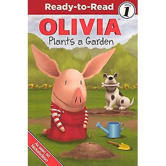 Olivia Plants a Garden by Emily Sollinger - Jared Osterhold - Rachel