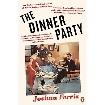Dinner Party by Joshua Ferris