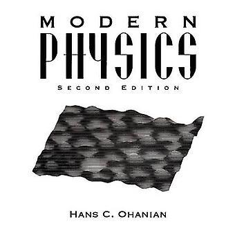 Modern Physics by Ohanian & Hans