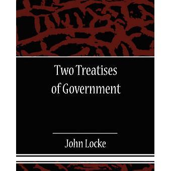 Deux traités de gouvernement par Locke et John L.