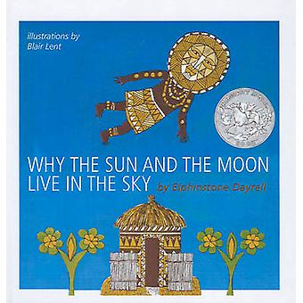 Why the Sun and the Moon Live in the Sky - An African Folktale by Elph