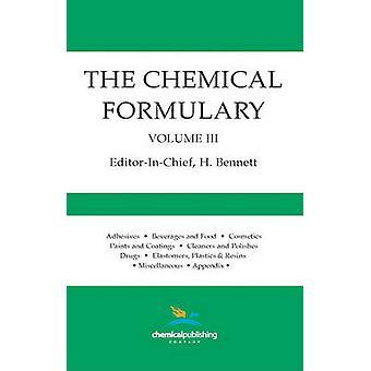 The Chemical Formulary Volume 3 by Bennett & H.