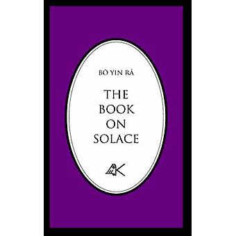 The Book on Solace by Bo
