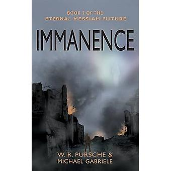 Immanence by Pursche & W. R.