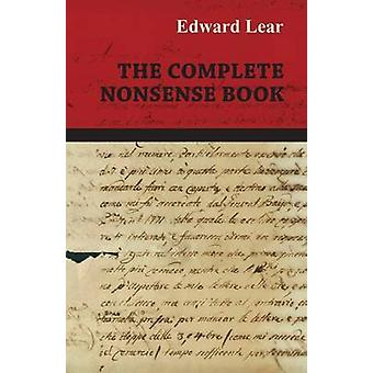 The Complete Nonsense Book by Lear & Edward