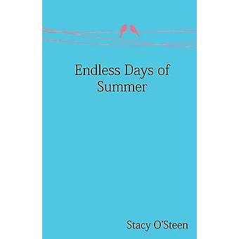 Endless Days of Summer by OSteen & Stacy