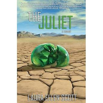 The Juliet by Scott & Laura Ellen