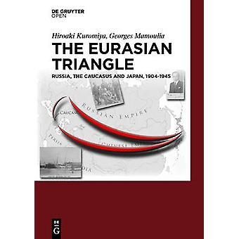 The Eurasian Triangle by Kuromiya & Hiroaki