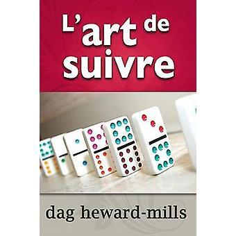 Lart de suivre by HewardMills & Dag