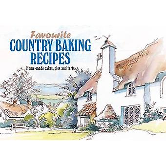 Favourite Country Baking Recipes  HomeMade Cakes Pies and Tarts