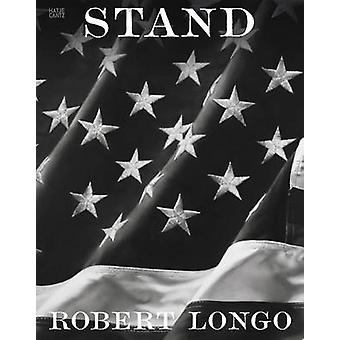 Robert Longo - Stand by Isabelle Graw - 9783775738149 Book