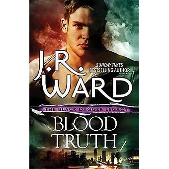 Blood Truth by J. R. Ward - 9780349423968 Book