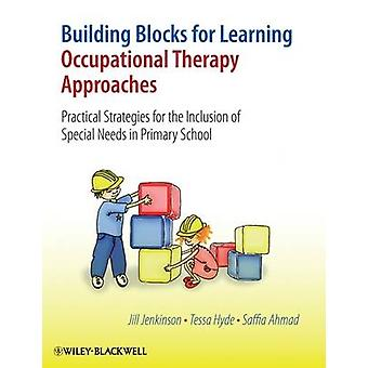 Building Blocks for Learning Occupational Therapy Approaches - Practic