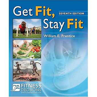 Get Fit - Stay Fit (7th) by William Prentice - 9780803644649 Book